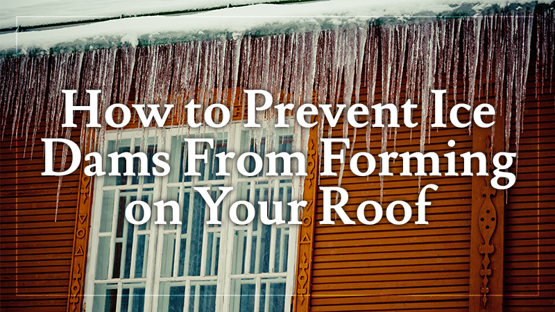 How To Prevent Ice Dams From Forming On Your Roof L Amp L