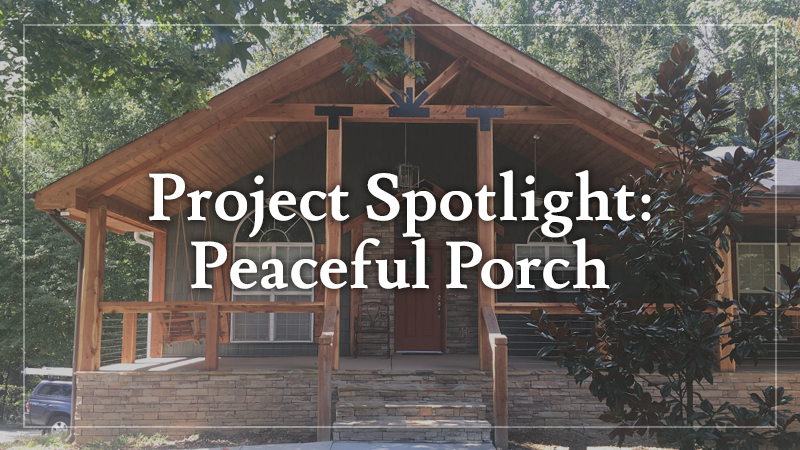 Project Spotlight: Peaceful Porch
