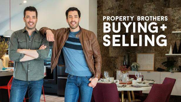 Property Brothers Buying + Selling